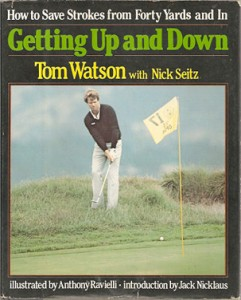 Getting Up and Down by Tom Watson
