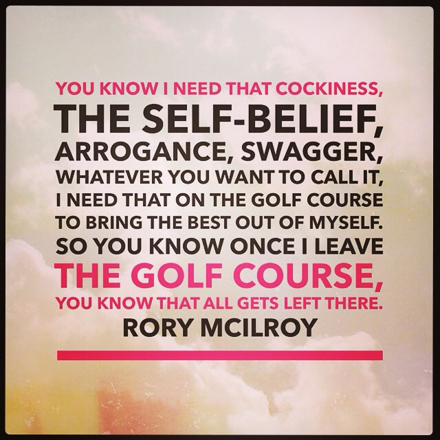 The mindset of Rory #WordSwagApp #golf #rory #rorymcillroy #golfquote